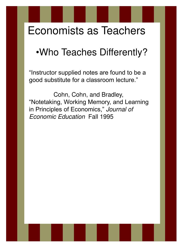 Economists as Teachers