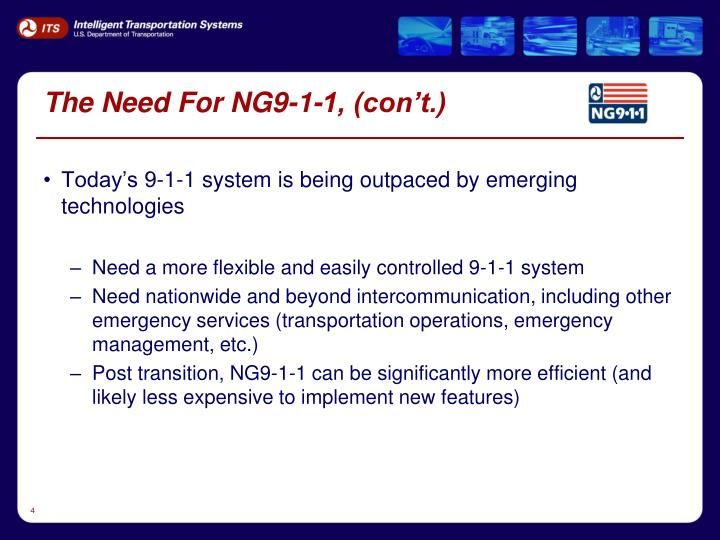 The Need For NG9-1-1, (con't.)