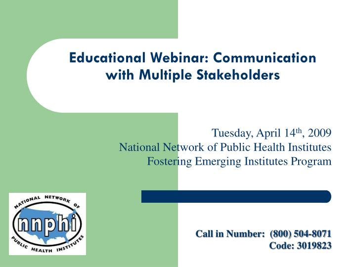 Educational webinar communication with multiple stakeholders