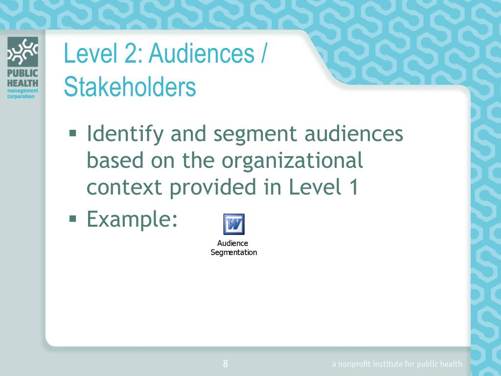 Level 2: Audiences / Stakeholders