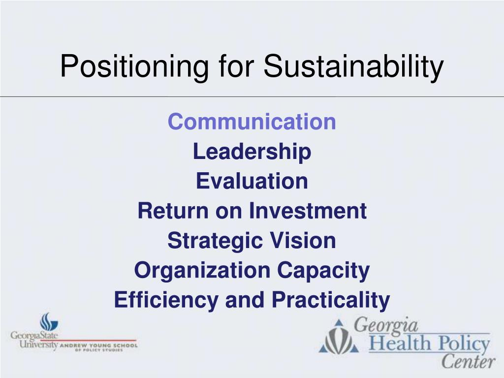 Positioning for Sustainability