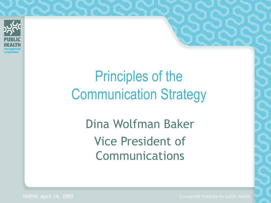 Principles of the          Communication Strategy