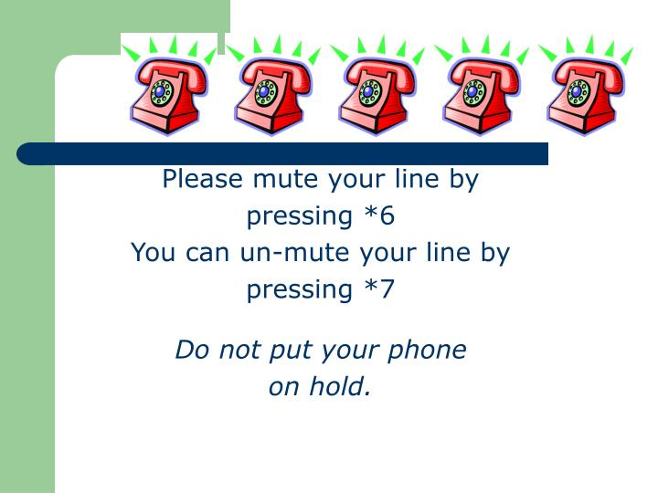 Please mute your line by