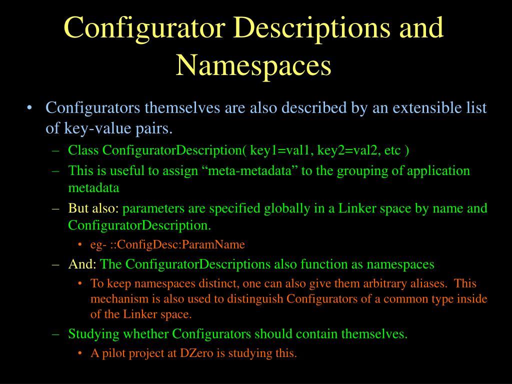 Configurator Descriptions and Namespaces