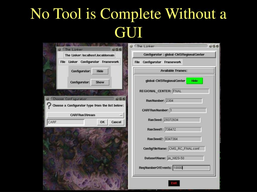 No Tool is Complete Without a GUI