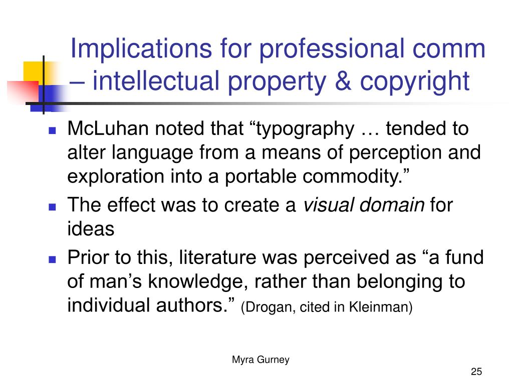 Implications for professional comm – intellectual property & copyright