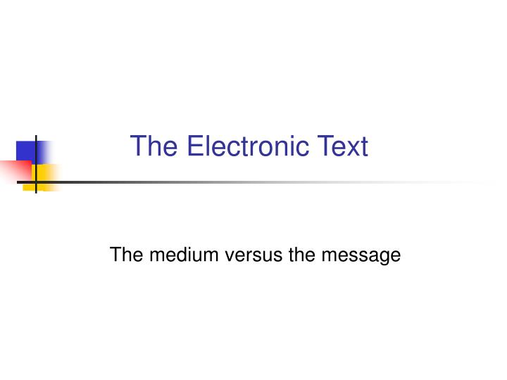 The electronic text