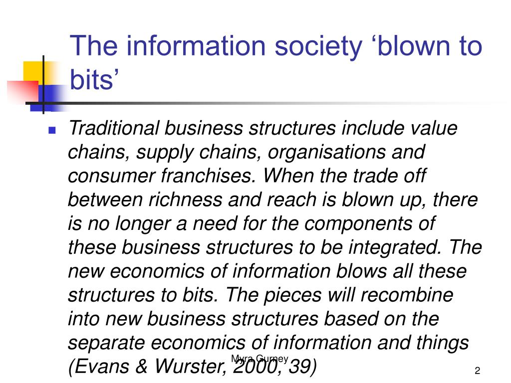 The information society 'blown to bits'