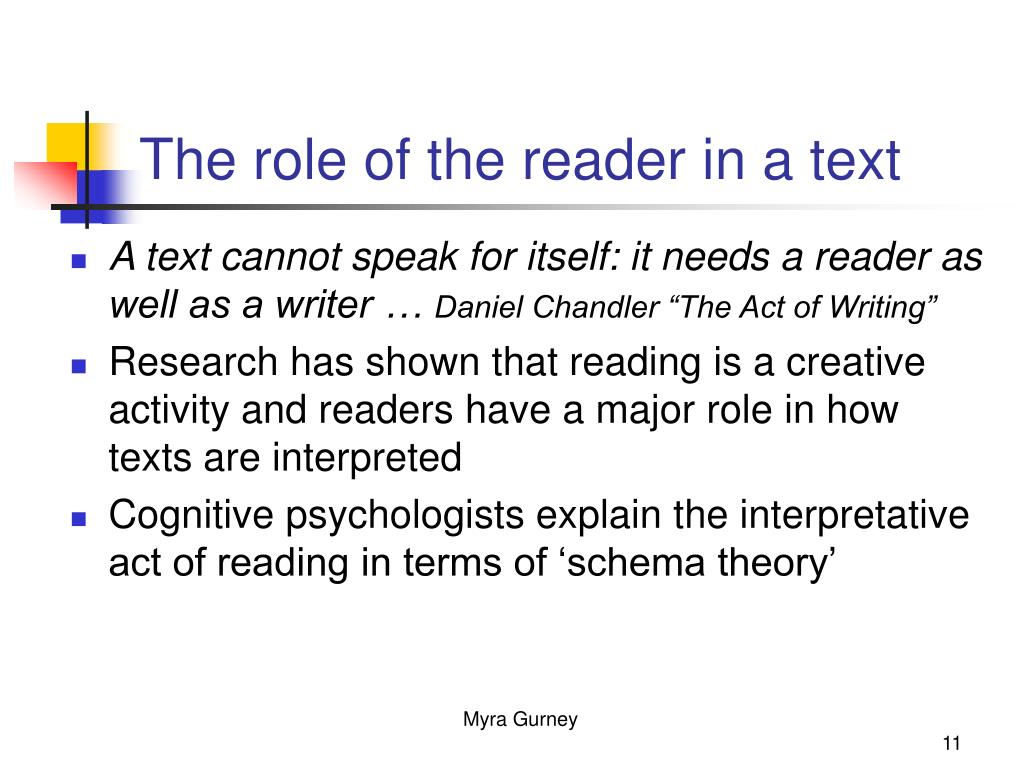 The role of the reader in a text