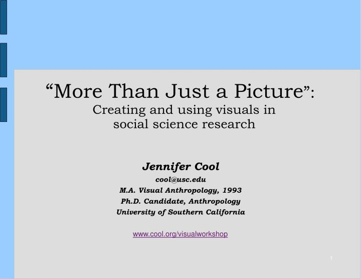More than just a picture creating and using visuals in social science research