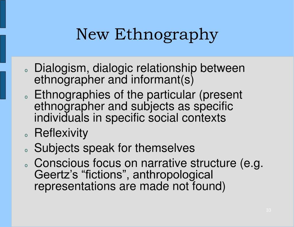 New Ethnography