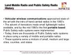 land mobile radio and public safety radio history18