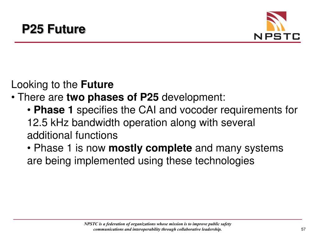 P25 Future