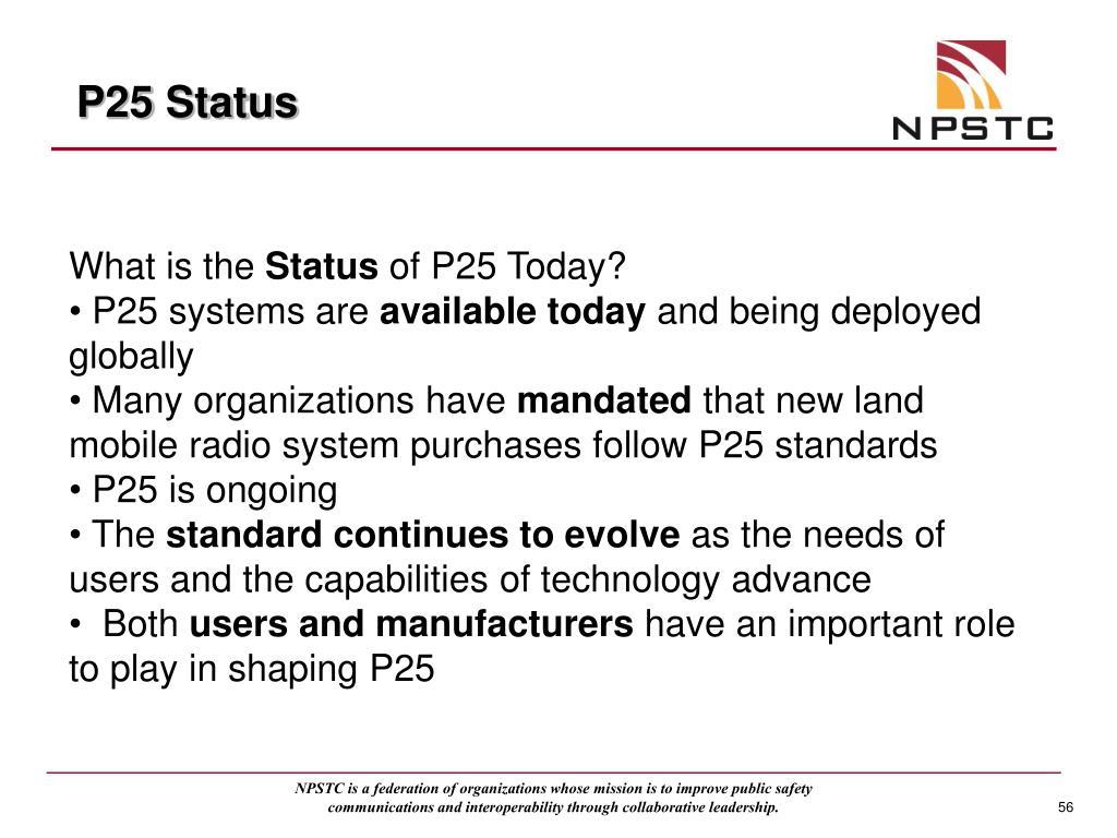 P25 Status