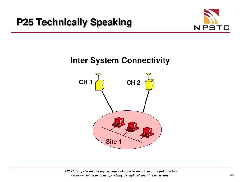 P25 Technically Speaking