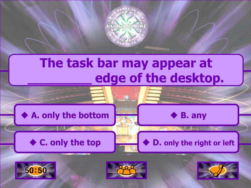 The task bar may appear at ________ edge of the desktop.