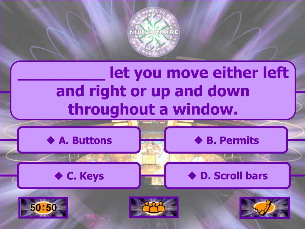 _________ let you move either left and right or up and down throughout a window.