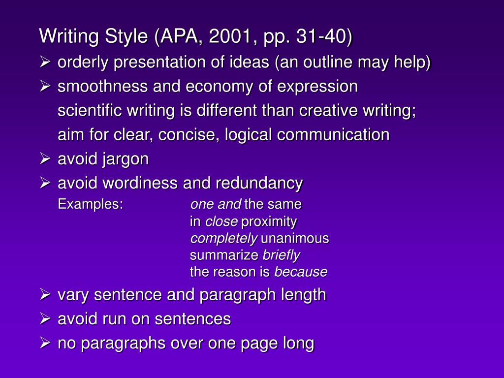 Writing Style (APA, 2001, pp. 31-40)