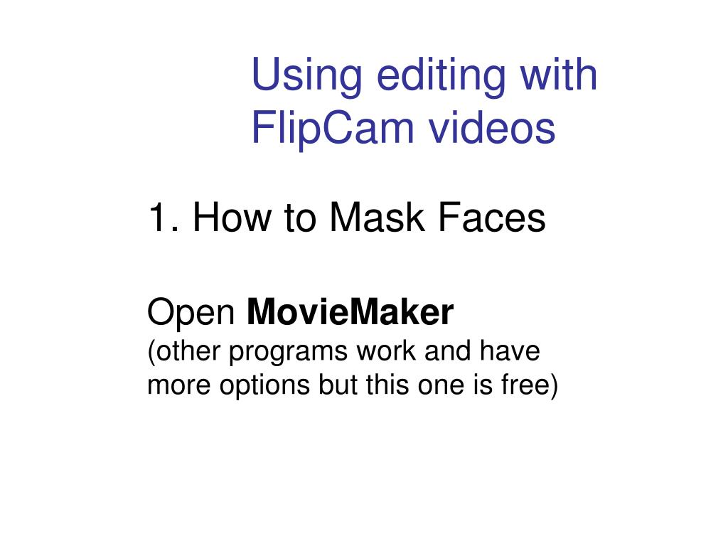 1. How to Mask Faces