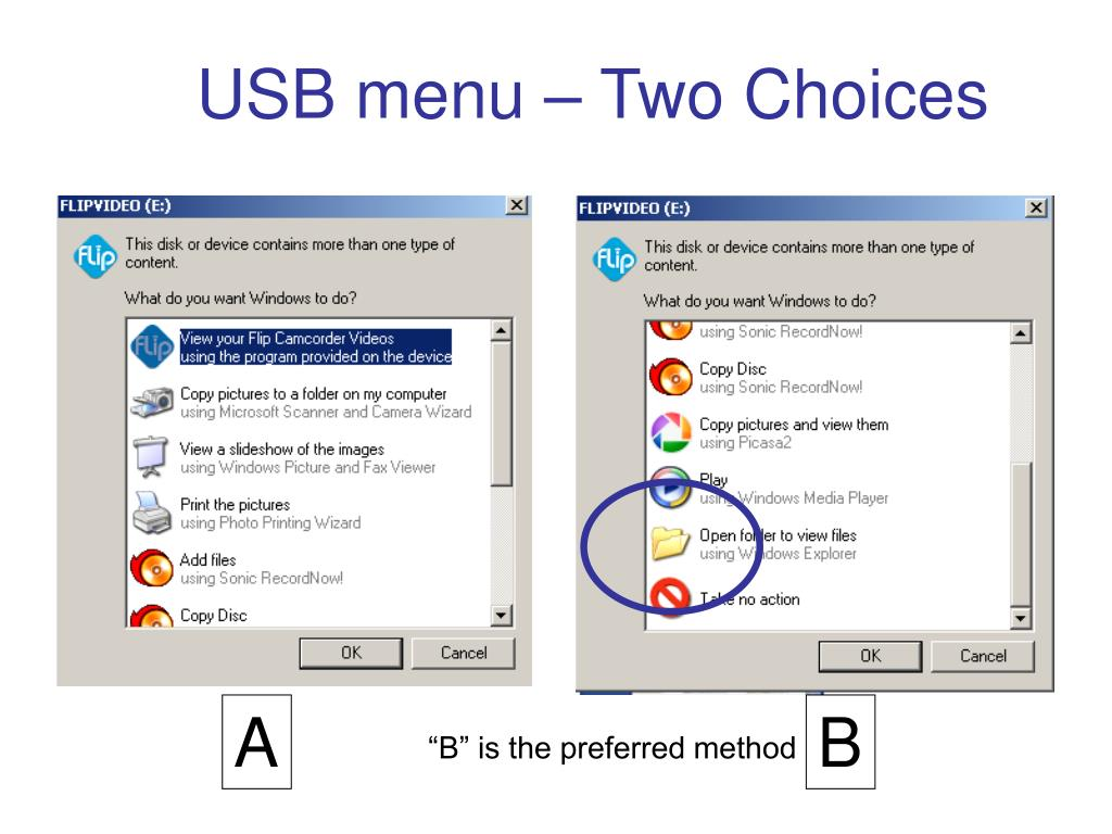USB menu – Two Choices