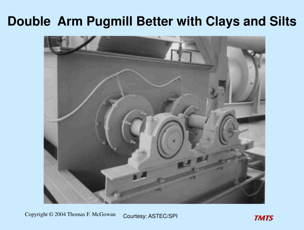 Double  Arm Pugmill Better with Clays and Silts
