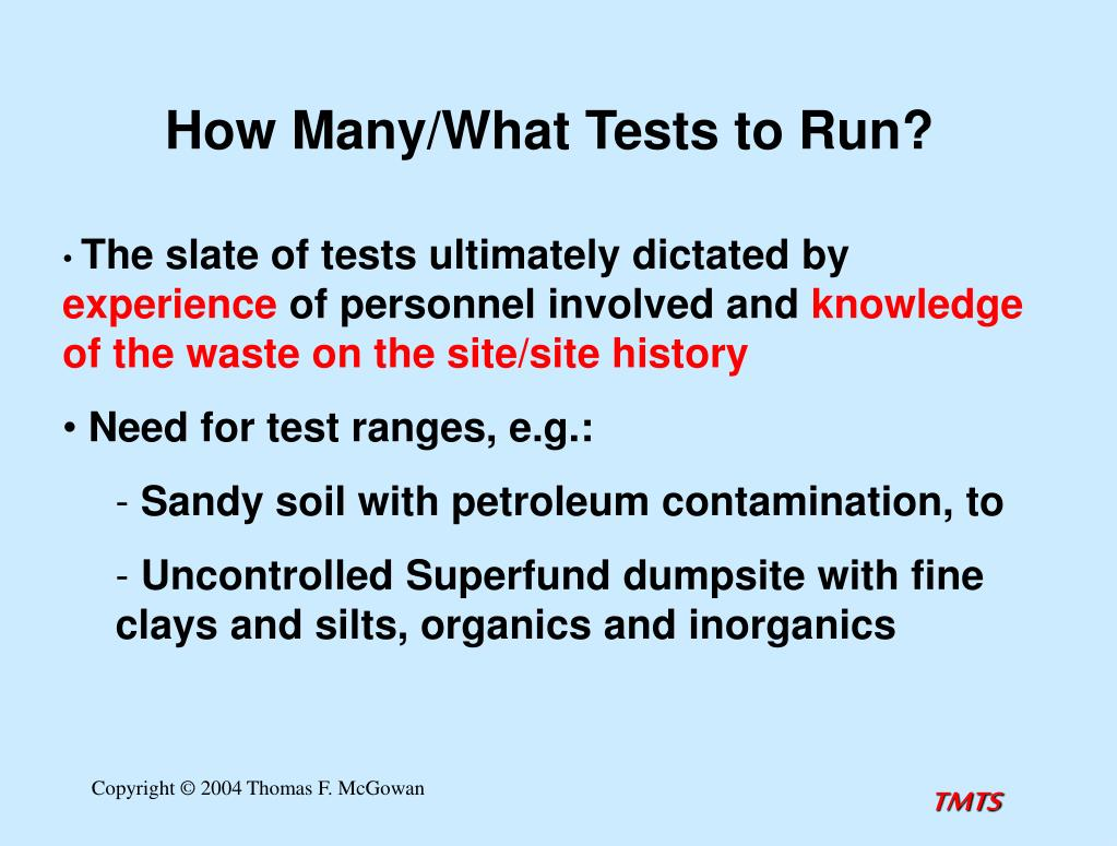 How Many/What Tests to Run?