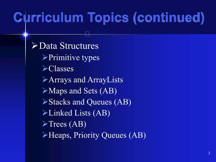 Curriculum topics continued