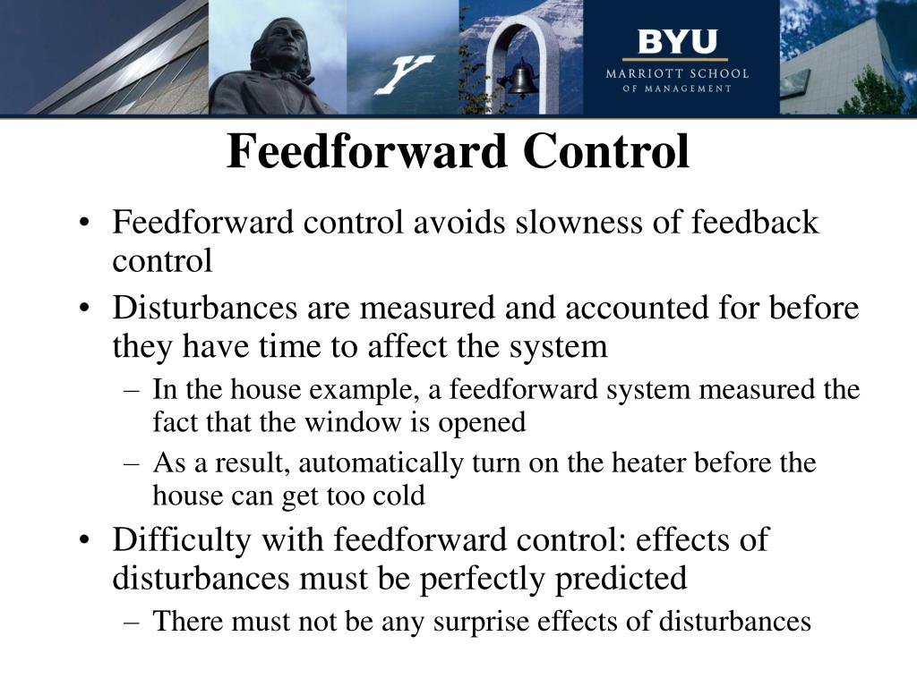 benefits of feedforward Introduction to feedback and feedforward control in management control is the function of management, which measures and corrects the performance of activities in order to make sure that the objectives of a concern and the plans engineered to attain them are completed.