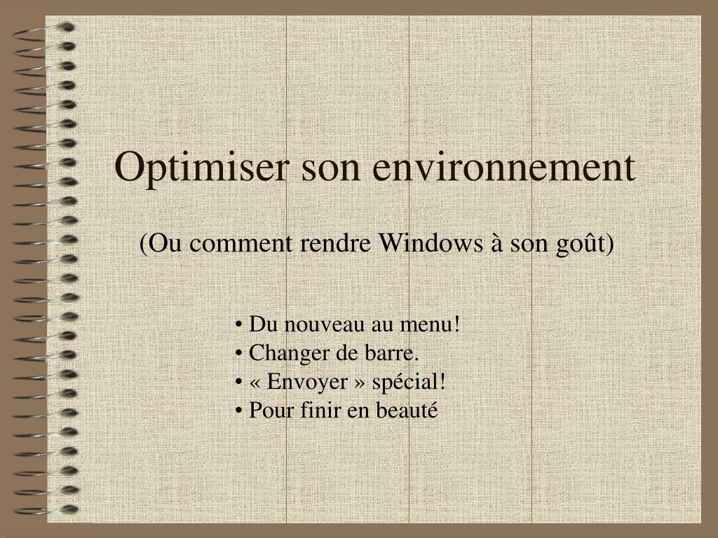 Optimiser son environnement