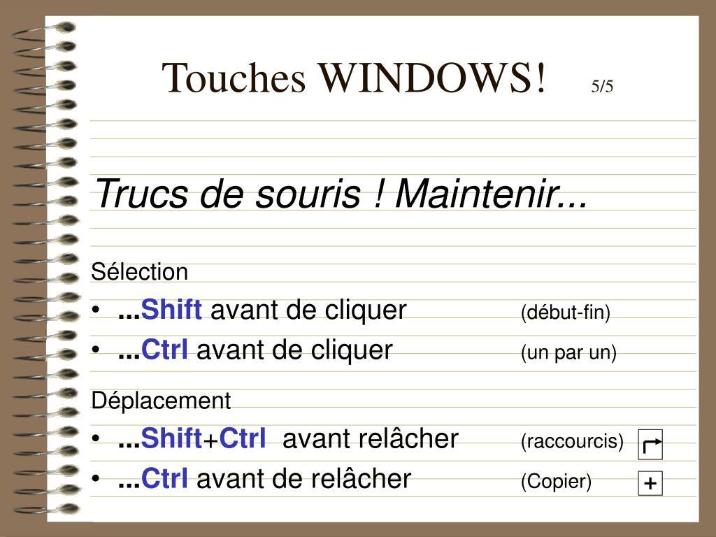 Touches WINDOWS!