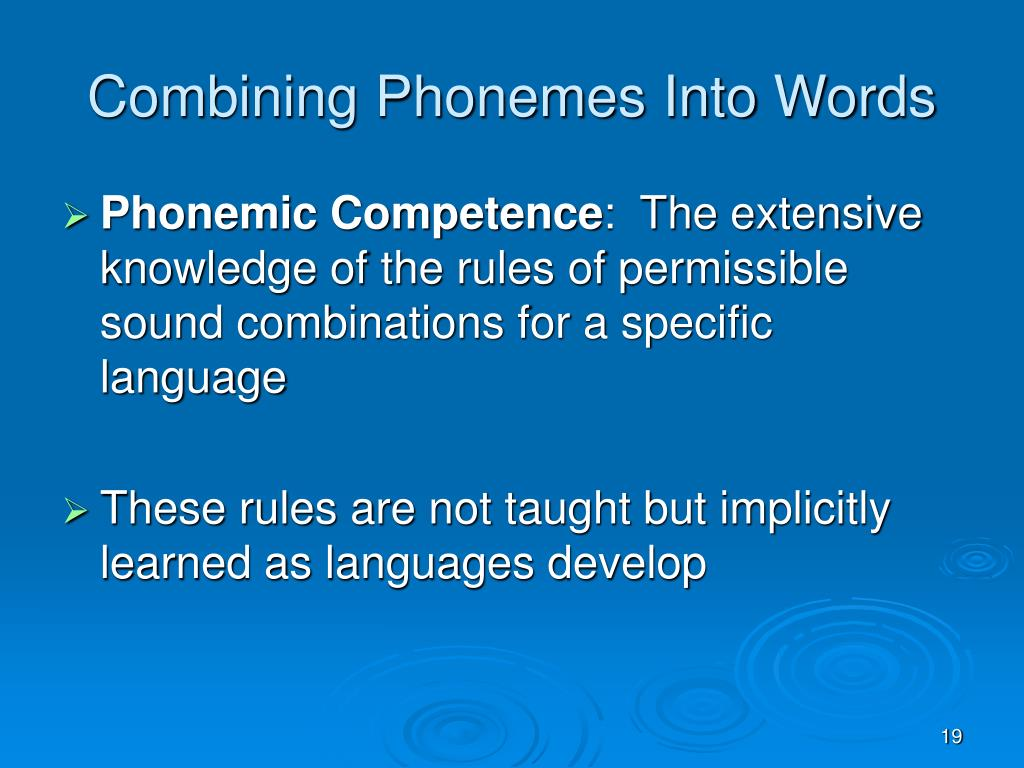 Combining Phonemes Into Words