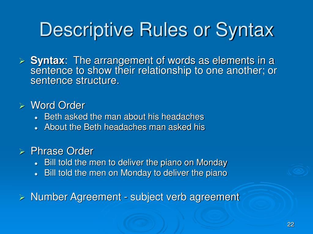 Descriptive Rules or Syntax