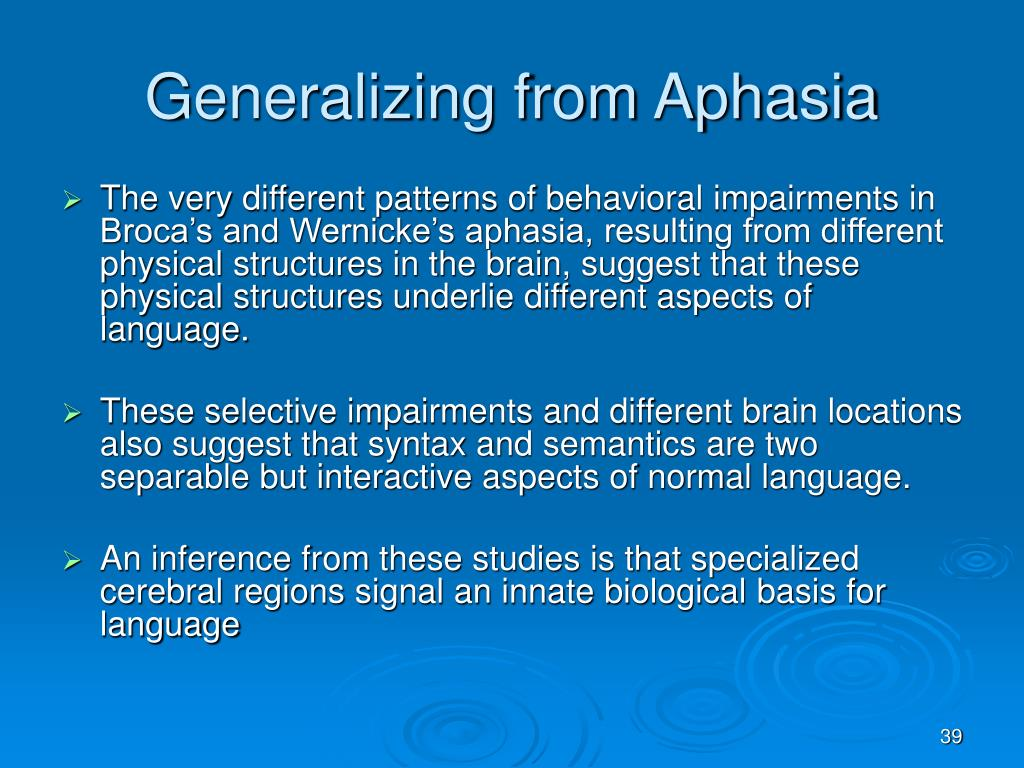 Generalizing from Aphasia