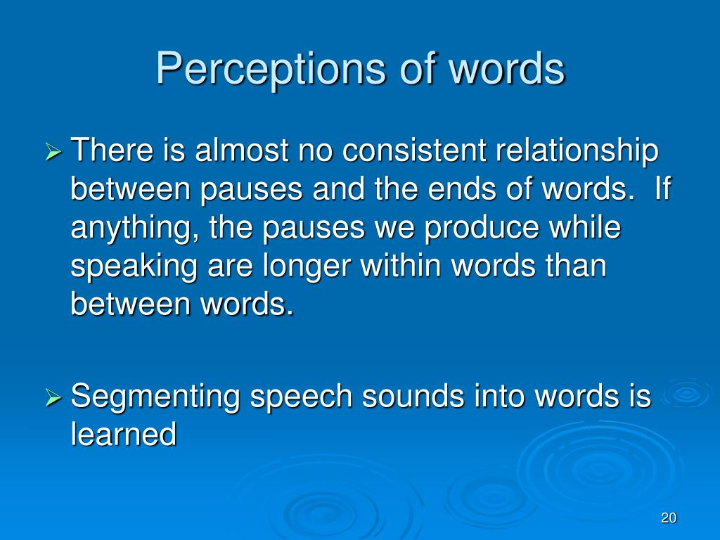 Perceptions of words