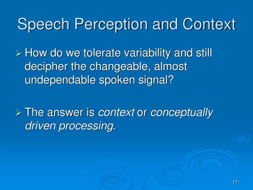Speech Perception and Context