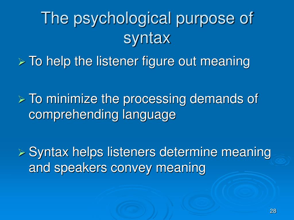 The psychological purpose of syntax