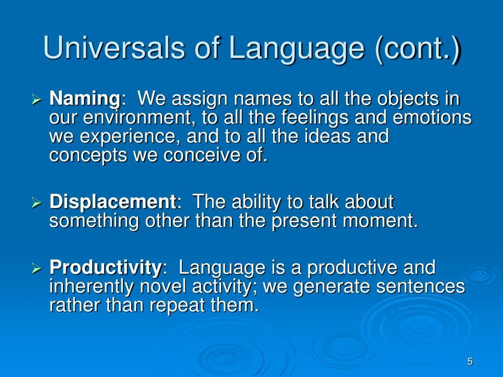 Universals of Language (cont.)