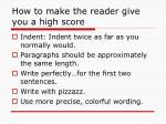 how to make the reader give you a high score47