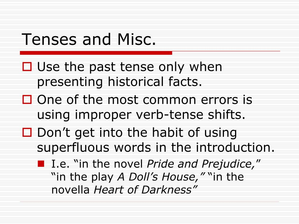 Tenses and Misc.