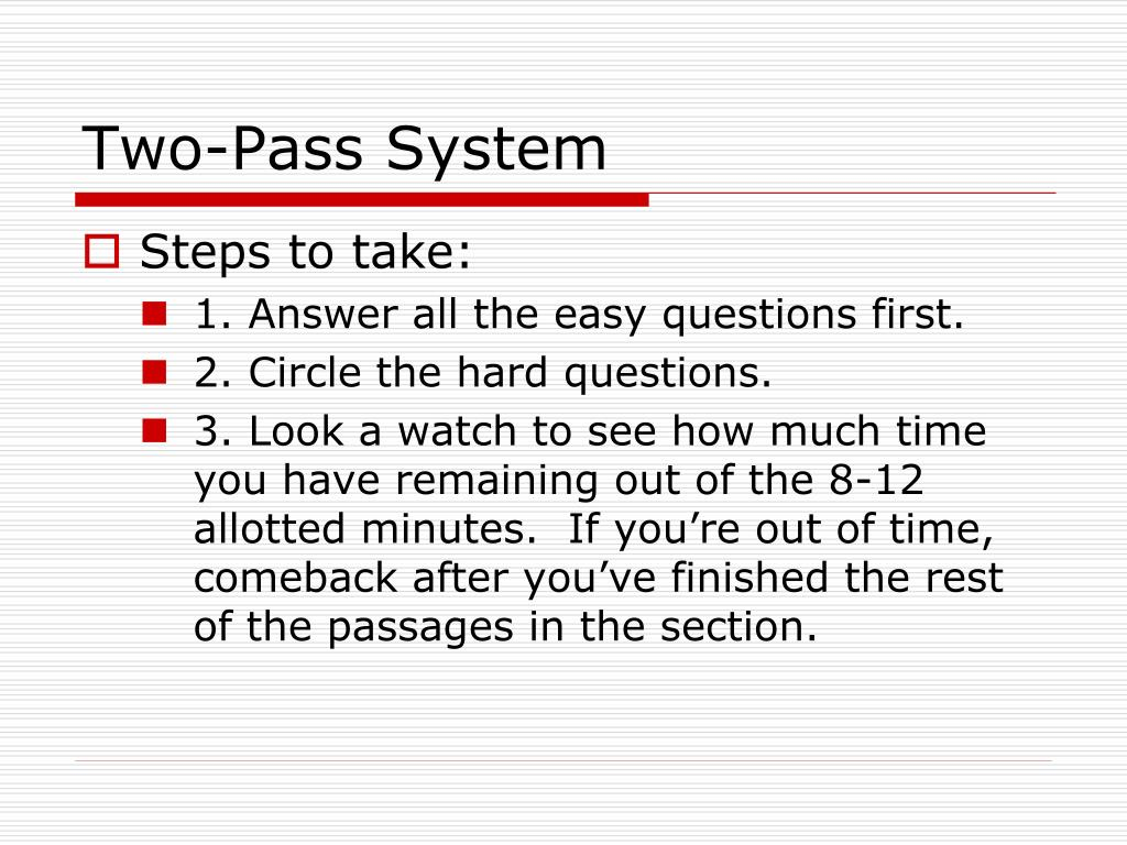 Two-Pass System