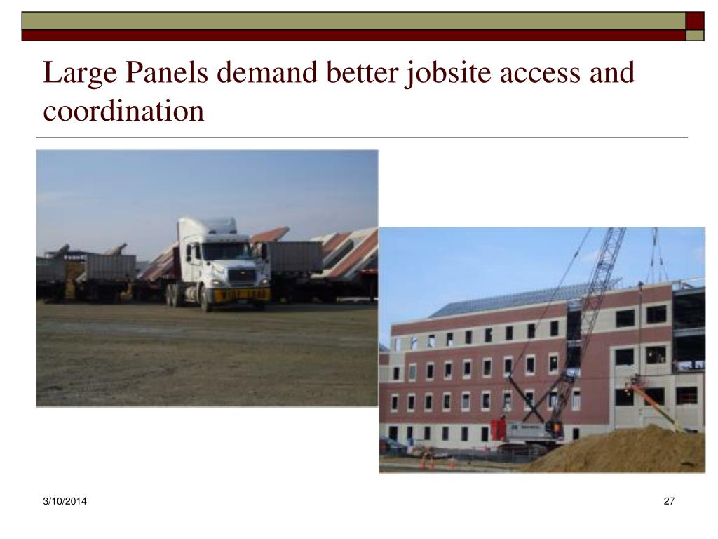 Large Panels demand better jobsite access and coordination