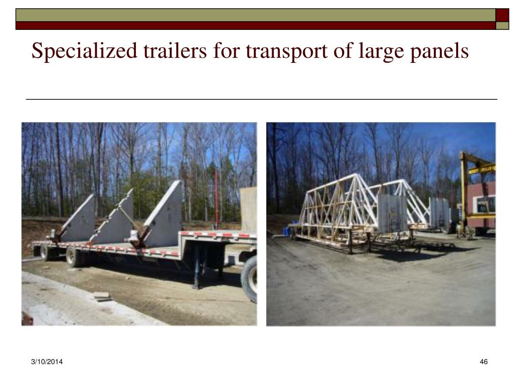 Specialized trailers for transport of large panels