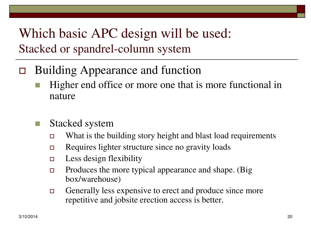 Which basic APC design will be used: