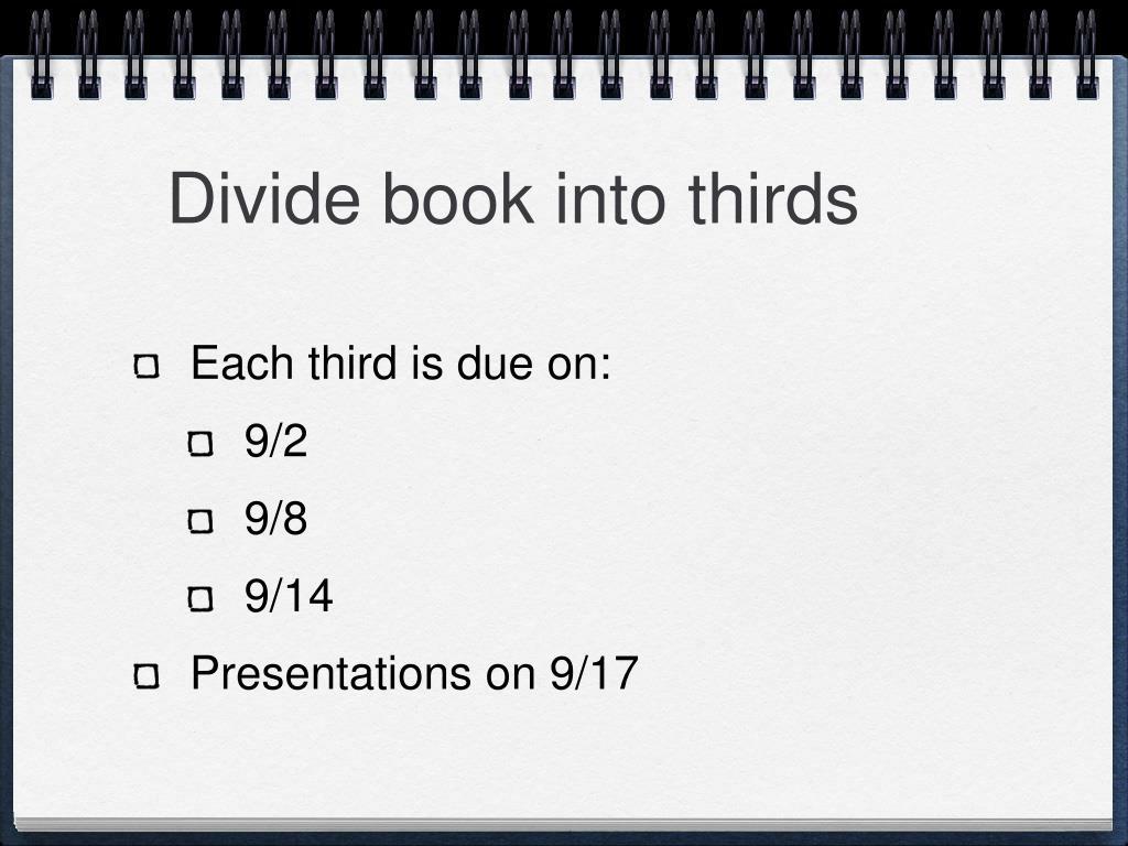 Divide book into thirds