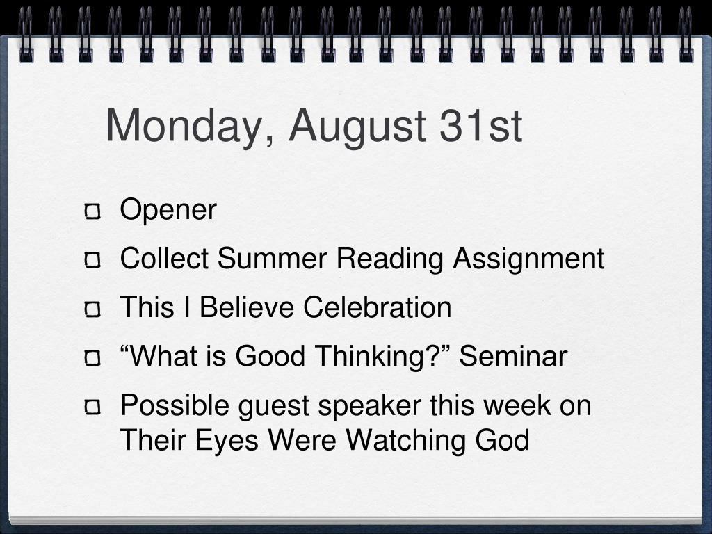 Monday, August 31st