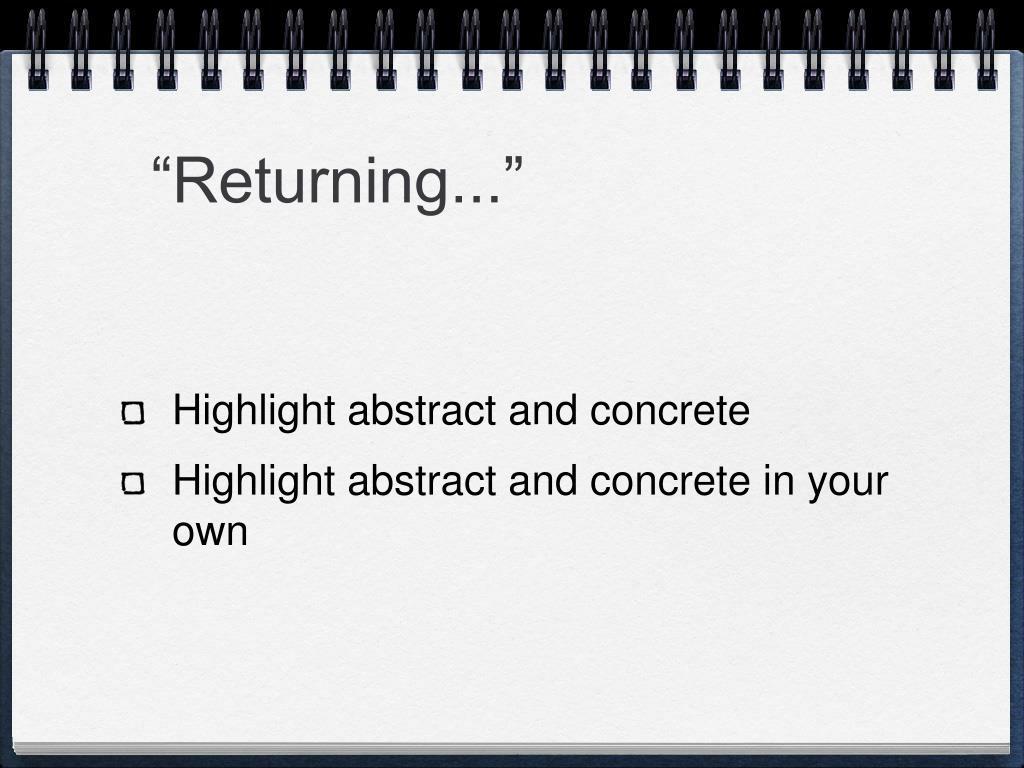 """Returning..."""