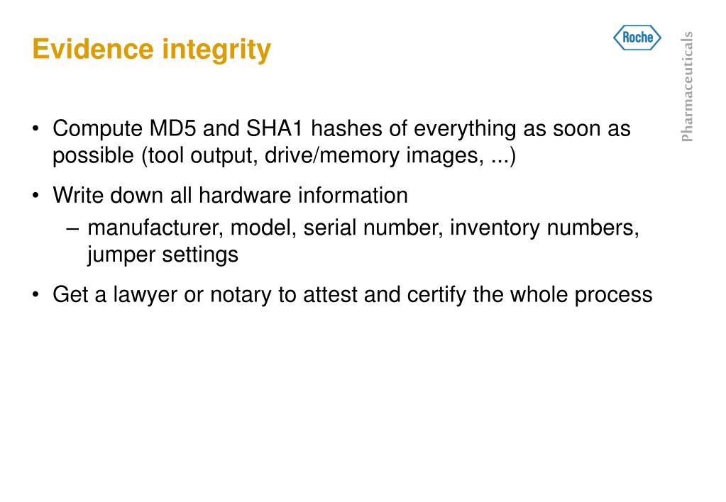 Evidence integrity