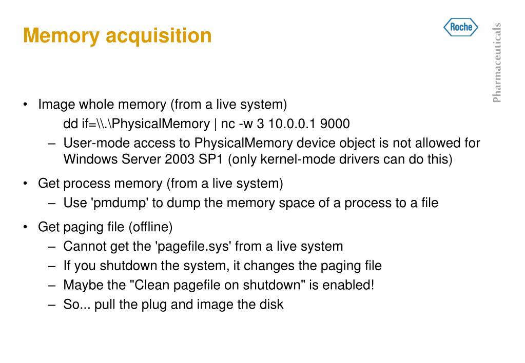Memory acquisition
