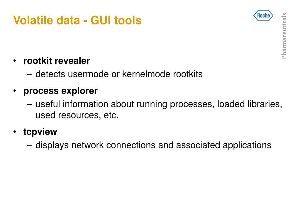 Volatile data - GUI tools