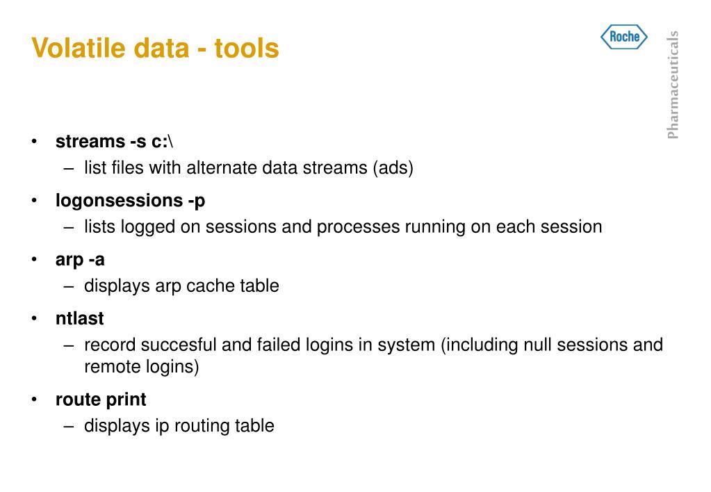 Volatile data - tools